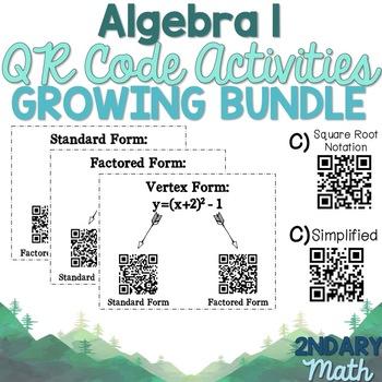 GROWING BUNDLE of Algebra 1 QR Code Activities