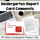 Report Card Comments: The Ontario Kindergarten Program