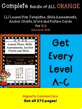 Bundle of Orange LLI Anchors, Skills Assessments,Lesson Plan Templates, More