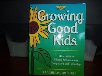 GROWING GOOD KIDS   ISBN1-57542-009-0
