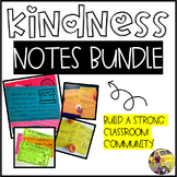 GROWING Kindness Notes BUNDLE!