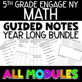GROWING YEAR LONG BUNDLE Engage NY Eureka Math 5th Grade Notes