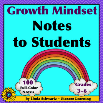 GROWTH MINDSET NOTES TO STUDENTS • 100 FULL-COLOR NOTES