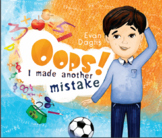 GROWTH MINDSET PICTURE BOOK - Oops! I made another mistake.