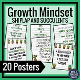 GROWTH MINDSET POSTERS - Shiplap and Succulents Theme