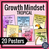 GROWTH MINDSET POSTERS - Tropical Theme