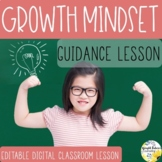 GROWTH MINDSET PowerPoint Guidance Lesson Counseling Lesson Video and Game