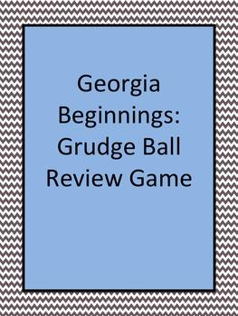 Georgia Studies: GRUDGEBALL for Georgia Beginnings
