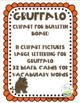 GRUFFALO BULLETIN BOARD