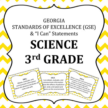 Georgia Standards of Excellence 3rd Grade Science standards and I Can Statements