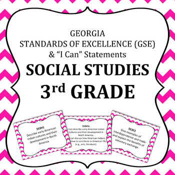 Georgia Standards of Excellence 3rd Grade Social Studies standards and I Cans