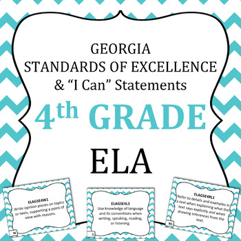 Georgia Standards of Excellence 4th Grade ELA standards and I Can Statements