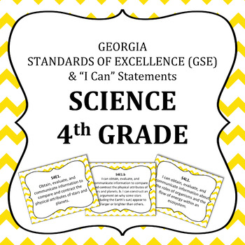 Georgia Standards of Excellence 4th Grade Science standards and I Can Statements