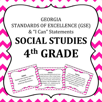 Georgia Standards of Excellence 4th Grade Social Studies standards and I Cans
