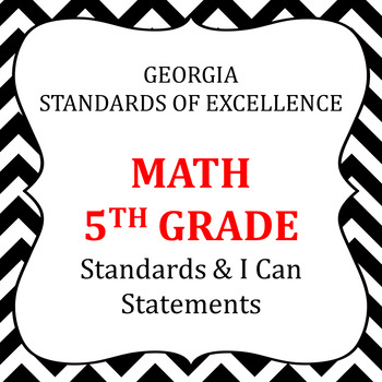 GSE-  5th Grade-Math standards posters & I Can Statements