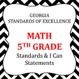 Georgia Standards of Excellence 5th Grade Math standards  and I Can Statements