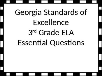 GSE Essential Questions for 3rd grade ELA with black and white border