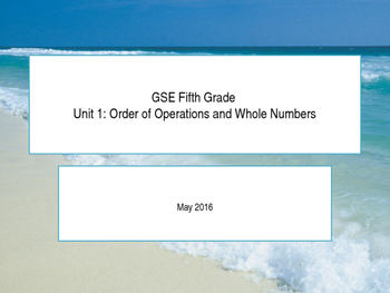 GSE Fifth Grade Unit 1: Order of Operations and Whole Numbers