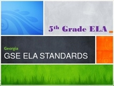 GSE Georgia Standards of Excellence-5th Grade ELA