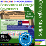 GSE SS8CG1 Foundations of Georgia Government: Interactive for Google Slides