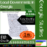 GSE SS8CG6 Local Governments in Georgia: Assessment Using Google Forms