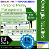 GSE SS8E3: Personal Money Management Interactive for Google Slides