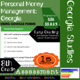 GSE SS8E3 Personal Money Management in Georgia: Assessment Using Google Forms