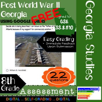 GSE SS8H10 Post World War II: Georgia Assessment: Google Form