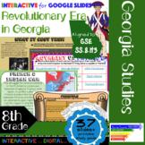GSE SS8H3 American Revolutionary Era in Georgia: Interactive for Google Slides