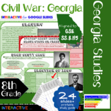 GSE SS8H5 Impact of Civil War in Georgia: Interactive for Google Slides