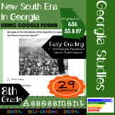GSE SS8H7 New South Era in Georgia Assessment: Using Google Forms