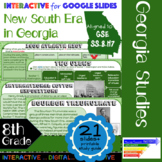 GSE SS8H7 New South Era in Georgia: Interactive for Google Slides