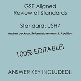 GSE SSUSH7 Editable Study Guide Review- Andrew Jackson & A
