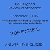 GSE SSUSH12 Study Guide Review- Westward Expansion/Manifes