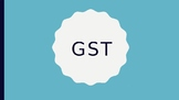 GST (Goods and Services Tax) PowerPoint Presentation