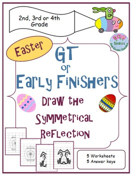 GT or Early Finishers Easter Themed Draw the Symmetrical Reflection