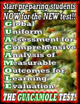 G.U.A.C.A.M.O.L.E. TEST