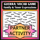 Spanish 1 - GUERRA - Vocab Word Game - Partner Activity - FAMILY and TENER