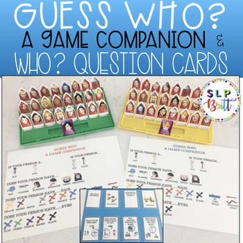 GUESS WHO? A GAME COMPANION & 'WHO' QUESTION CARDS (SPEECH & LANGUAGE THERAPY)