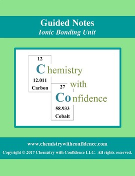 GUIDED NOTES - Ionic Bonding Unit