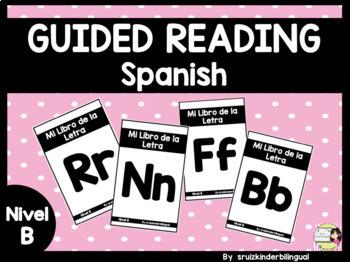 GUIDED READING Nivel B in Spanish