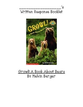 GUIDED READING WRITING BOOKLET for GROWL! A Book About Bears by Melvin Berger