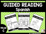 GUIDED READING in Spanish Nivel C