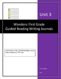GUIDED WRITING JOURNALS for Wonders Unit 3: First Grade