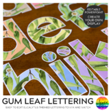 GUM LEAF Editable Lettering Pack
