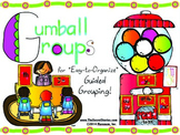 GUMBALL GROUPING!