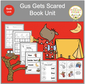 GUS GETS SCARED  BOOK UNIT