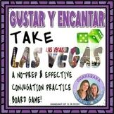 GUSTAR Y ENCANTAR Take LAS VEGAS * a Speaking & Writing Pr