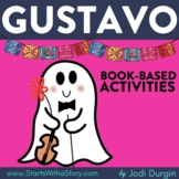 GUSTAVO Activities Worksheets and Interactive Read Aloud L