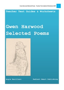 GWEN HARWOOD Selected Poems - Teacher Text Guides and Worksheets